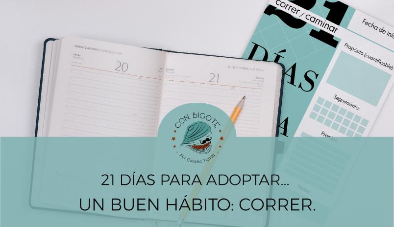 21-dias-para-adoptar-un-buen-habito-blog-con-bigote-emprender-copywriting-diseño