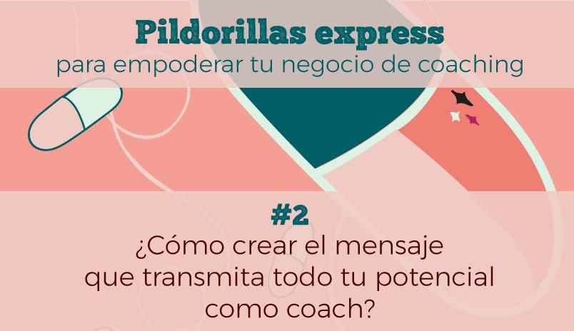 como crear tu mensaje para transmitir todo tu potencial como coach